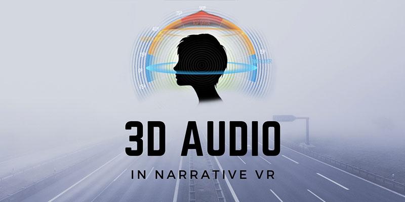 3d-audio-in-narrative-vr-800 400